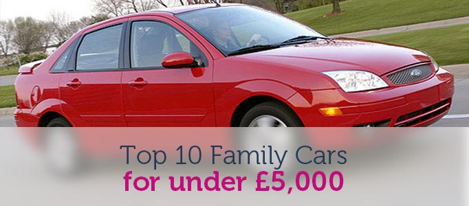 top ten family cars for under five thousand pounds